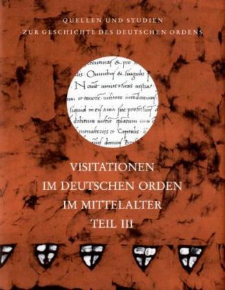 Visitationen im Deutschen Orden III